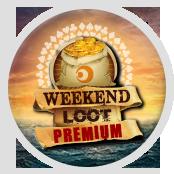 Weekend Loot Premium
